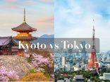 เกียวโต กับ โตเกียว ต่างกันยังไง เที่ยวเมืองไหนดี ?